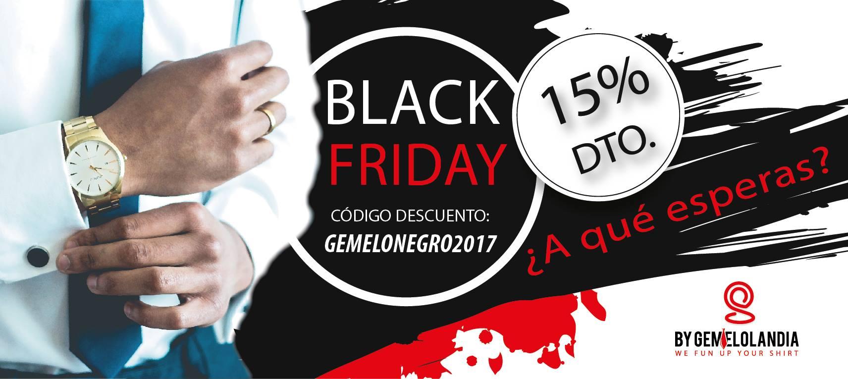 Black Friday en Gemelolandia - Usa el código descuento GemeloNegro2017 y aprovecha el 15% de descuento comprando gemelos para camisa
