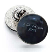 Pin de Solapa Magglass I Loved you first